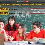 Hướng dẫn điều chỉnh nguyện vọng xét tuyển bằng kết quả thi tốt nghiệp THPT vào chương trình Mỗi bên cấp một Bằng Cử nhân DDP